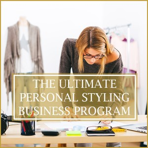 The Ultimate Personal Styling Business