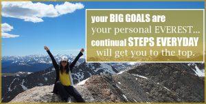 Purposeful Tiny Steps…BIG Mountain of Goals